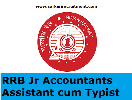 RRB Junior Accounts Assistant cum Typist