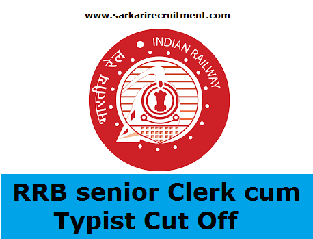 RRB Senior Clerk cum Typist Cut Off