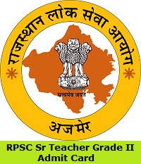 RPSC Sr Teacher Grade II Admit Card
