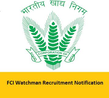 FCI Watchman Recruitment Notification