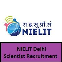 NIELIT Delhi Scientist Recruitment