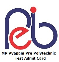 MP Vyapam Pre Polytechnic Test Admit Card