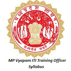 MP Vyapam ITI Training Officer Syllabus