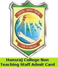 Hansraj College Non Teaching Staff Admit Card