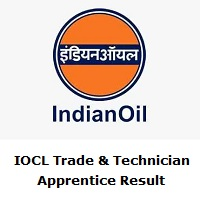 IOCL Trade & Technician Apprentice Result
