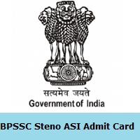 BPSSC Steno ASI Admit Card