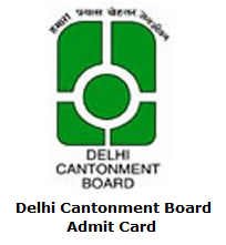 Delhi Cantonment Board Admit Card