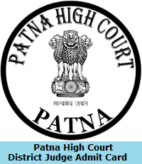 Patna High Court District Judge Admit Card