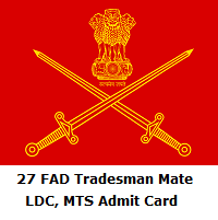 27 FAD Tradesman Mate, LDC, MTS Admit Card