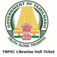 TNPSC Librarian Hall Ticket