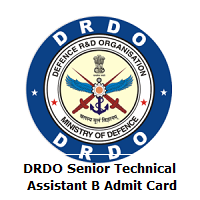 DRDO Senior Technical Assistant B Admit Card