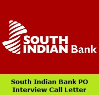 South Indian Bank PO Interview Call Letter