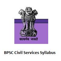 BPSC Civil Services Syllabus