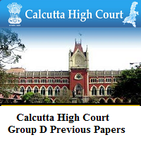 Calcutta High Court Group D Previous Papers