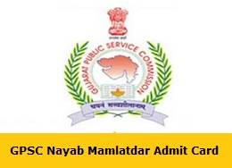 GPSC Nayab Mamlatdar Admit Card