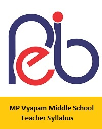 MP Vyapam Middle School Teacher Syllabus