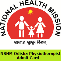 NRHM Odisha Physiotherapist Admit Card