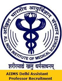 AIIMS Delhi Assistant Professor Recruitment