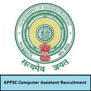 APPSC Computer Assistant Recruitment