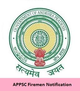APPSC Firemen Notification