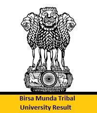Birsa Munda Tribal University Result