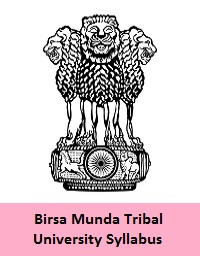 Birsa Munda Tribal University Syllabus