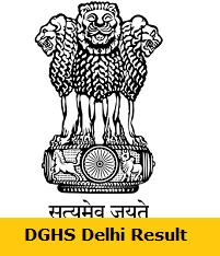 DGHS Delhi Result