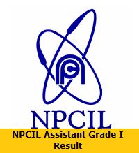 NPCIL Assistant Grade I Result
