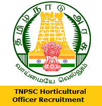 TNPSC Horticultural Officer Recruitment