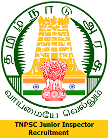 TNPSC Junior Inspector Recruitment