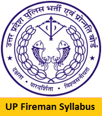 UP Fireman Syllabus 2018-2019 PDF Download & Exam Pattern