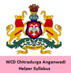 WCD Chitradurga Anganwadi Helper Syllabus