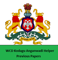 WCD Kodagu Anganwadi Helper Previous Papers