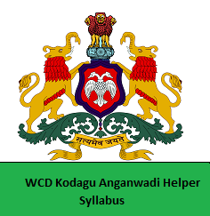 WCD Kodagu Anganwadi Helper Syllabus