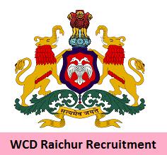 WCD Raichur Recruitment