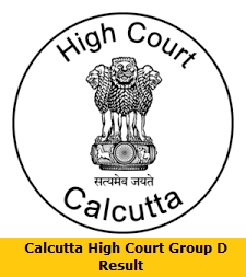 Calcutta High Court Group D Result