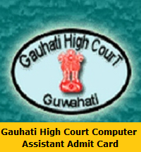 Gauhati High Court Computer Assistant Admit Card