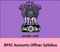 BPSC Accounts Officer Syllabus