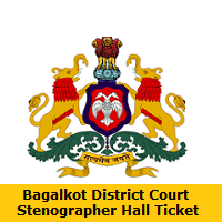 Bagalkot District Court Stenographer Hall Ticket