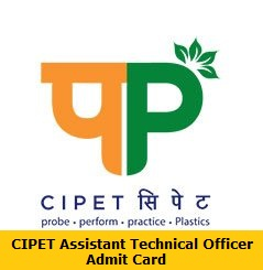 CIPET Assistant Technical Officer Admit Card