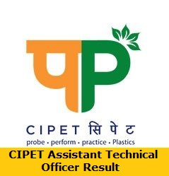 CIPET Assistant Technical Officer Result