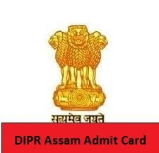 DIPR Assam Admit Card