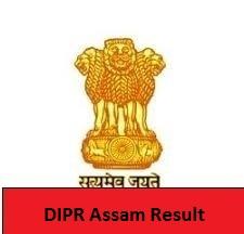 DIPR Assam Result