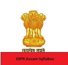 DIPR Assam Syllabus