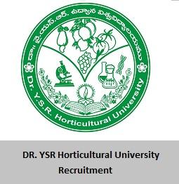 DR. YSR Horticultural University Recruitment