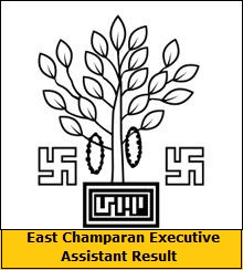 East Champaran Executive Assistant Result