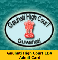 Gauhati High Court LDA Admit Card
