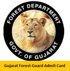 Gujarat Forest Guard Admit Card