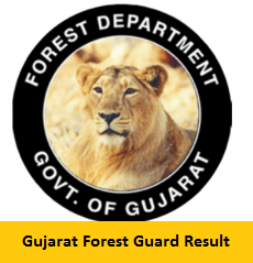 Gujarat Forest Guard Recruitment Result Year 2018-2019 @ forests.gujarat.gov.in