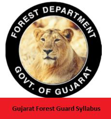 Gujarat Forest Guard Syllabus